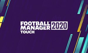 Football Manager Touch 2020 PC Unlocked Version Download Full Free Game Setup