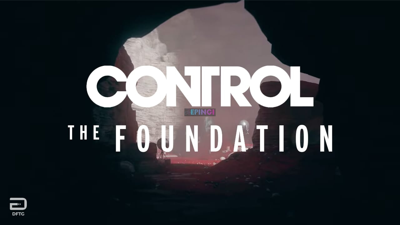 Control The Foundation Expansion 1 PC Version Full Game Setup Free Download