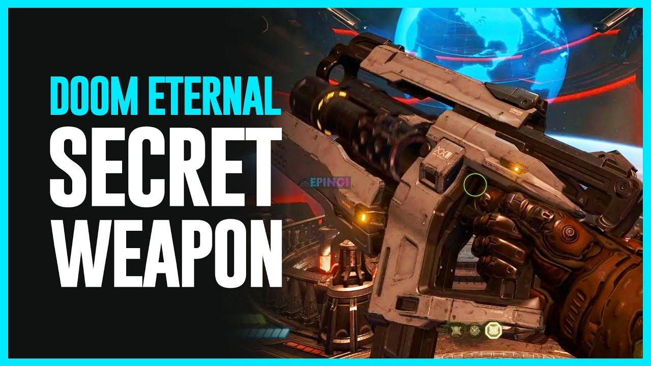 Doom Eternal How to get a secret weapon Cheat Codes and More 2020 Leak Details