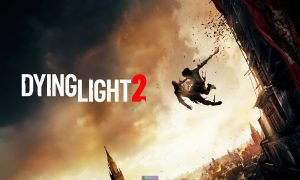 Dying Light 2 PC Version Full Game Setup Free Download