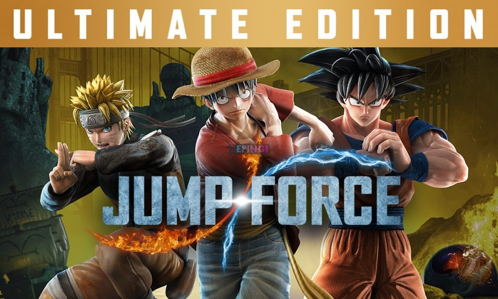 JUMP FORCE Ultimate Edition Mobile iOS Unlocked Version