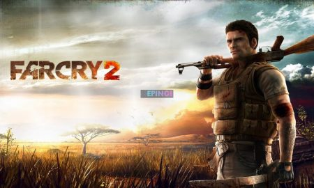 Far Cry 2 PC Version Full Game Free Download