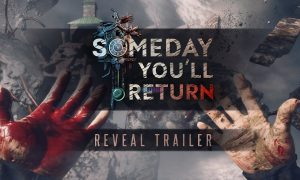 Someday You will Return Cracked PC Full Unlocked Version Download Online Multiplayer Torrent Free Game Setup
