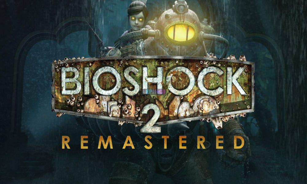 BioShock 2 Remastered PC Version Full Game Free Download