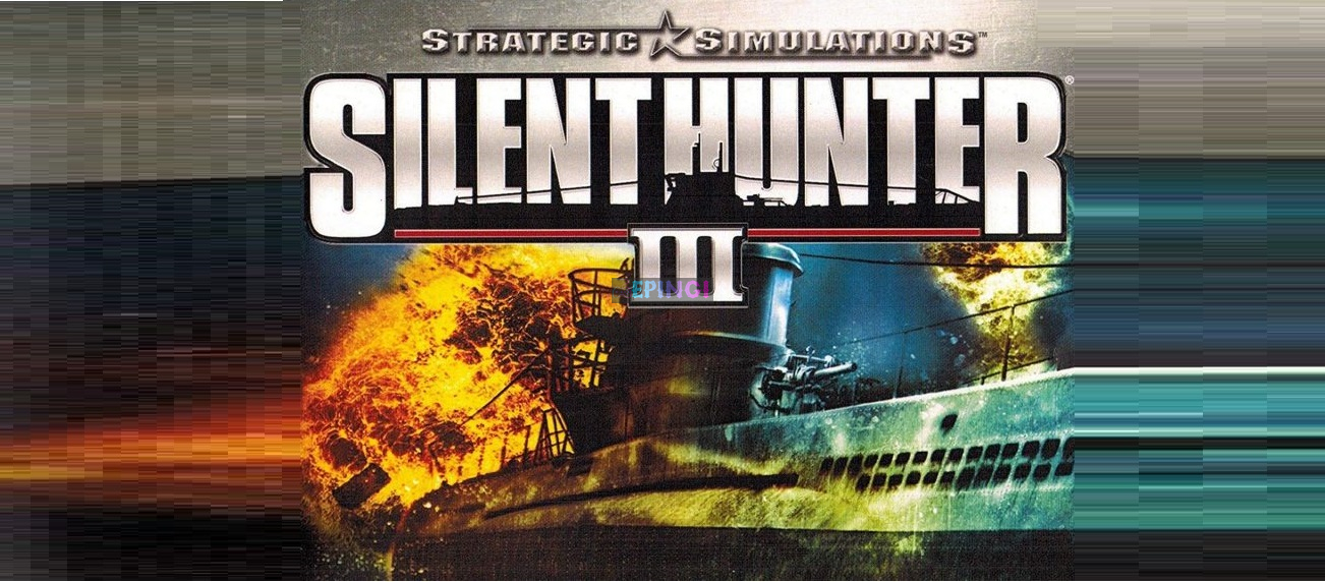Silent Hunter 3 PC Version Full Game Setup Free Download