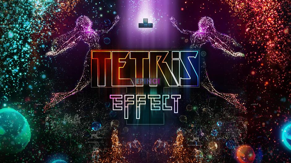 Tetris Effect PC Version Full Game Setup Free Download