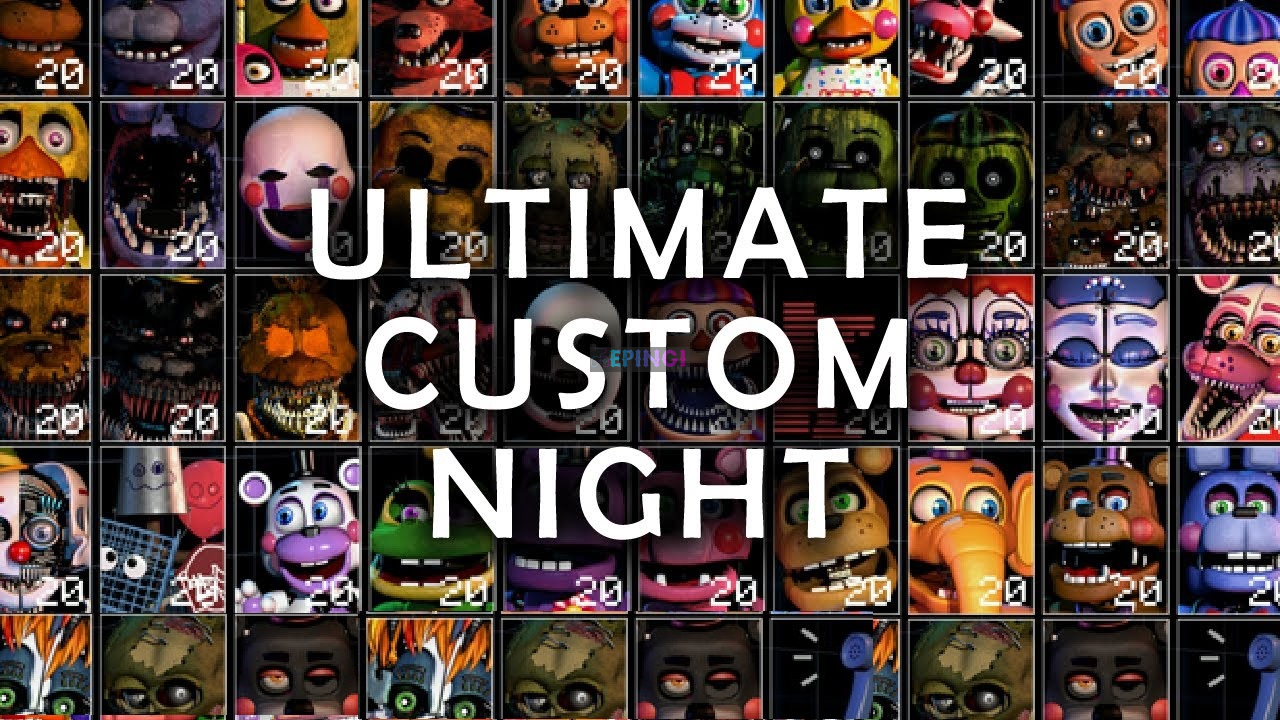 Ultimate Custom Night APK Mobile Android Version Full Game Free Download