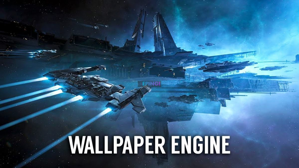Wallpaper Engine Steam Pc Version Full Setup Free Download Epingi