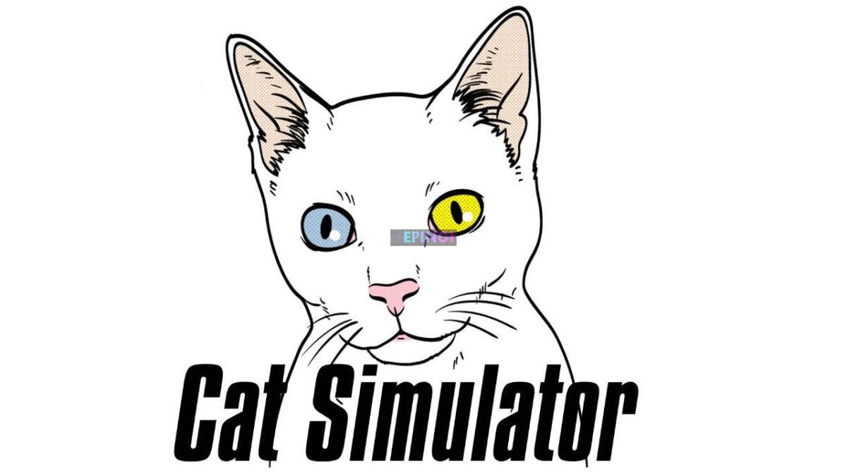 Cat Simulator PC Version Full Game Setup Free Download