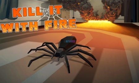Kill It With Fire PC Version Full Game Setup Free Download
