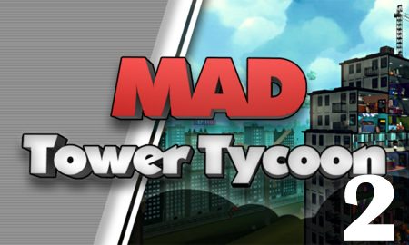 Mad Tower Tycoon 2 PC Version Full Game Setup Free Download