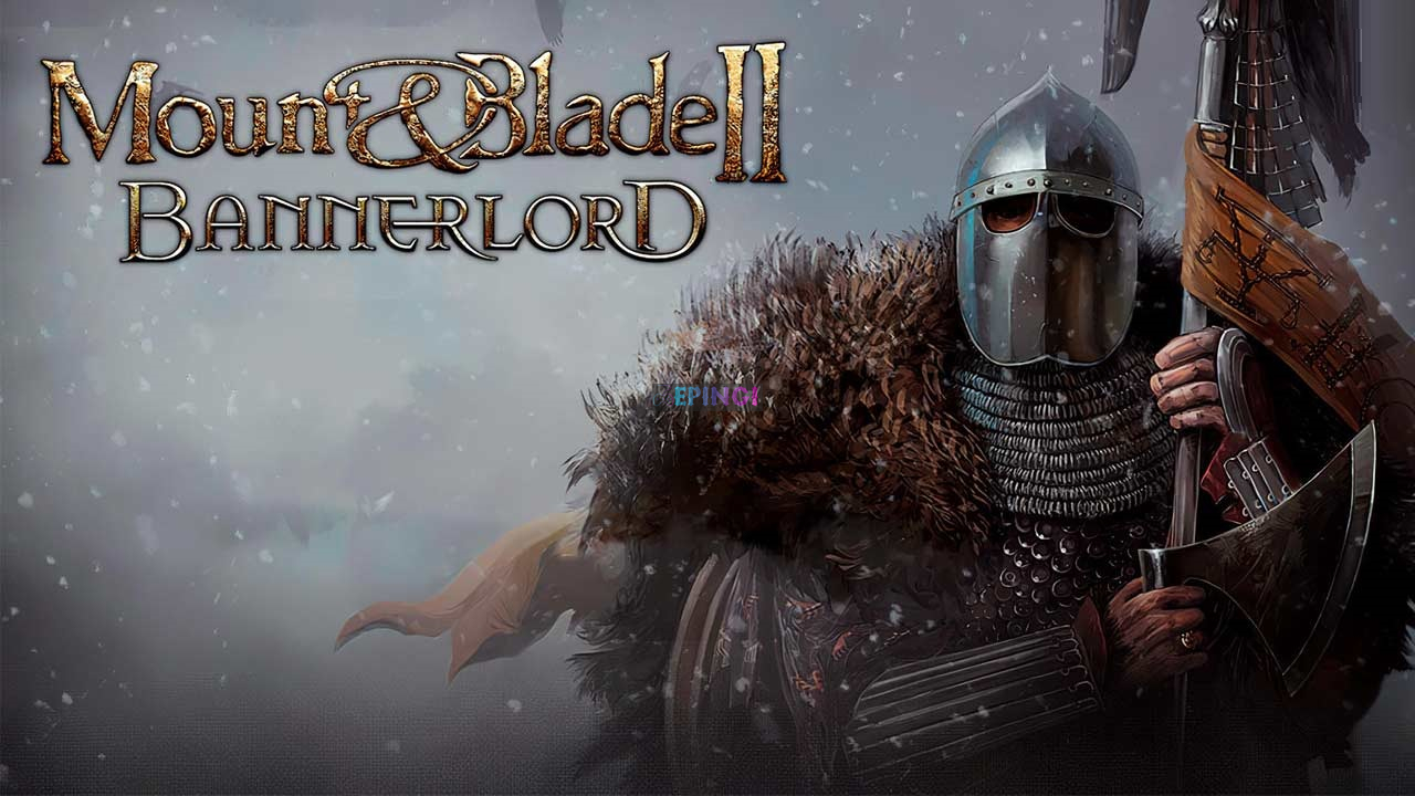 mount  blade ii bannerlord download free