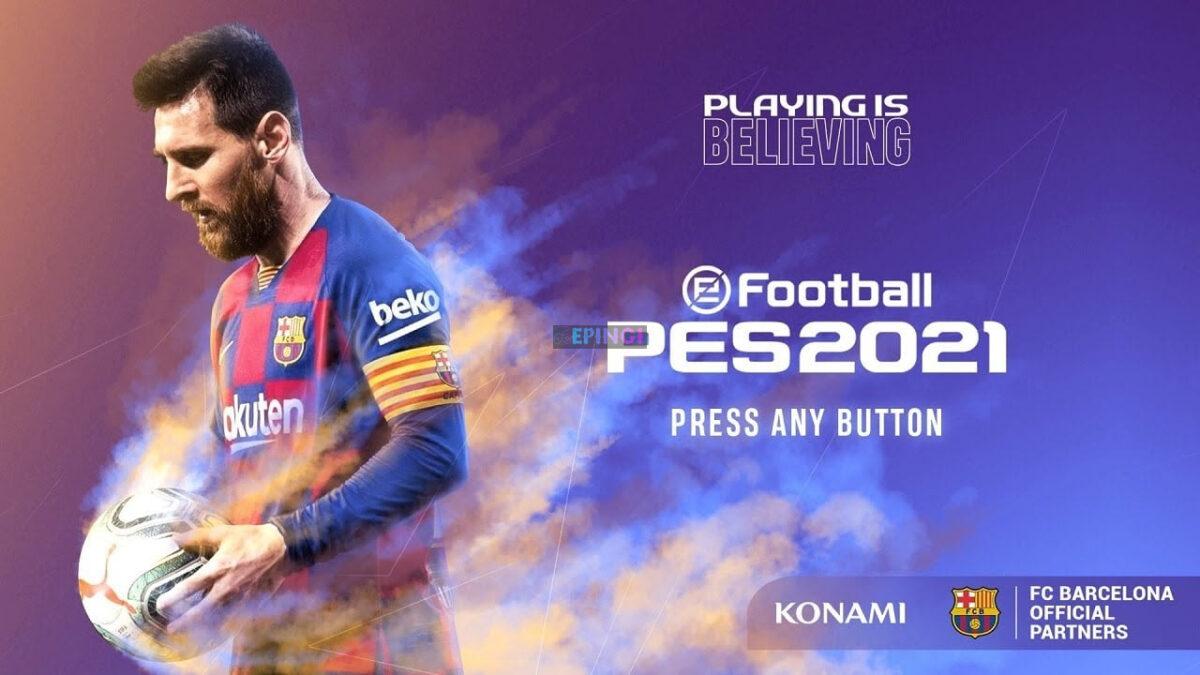 Pes 2021 PS4 Version Full Game Setup Free Download - ePinGi