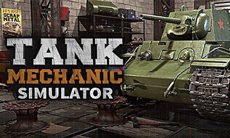 Tank Mechanic Simulator PC Version Full Game Setup Free Download