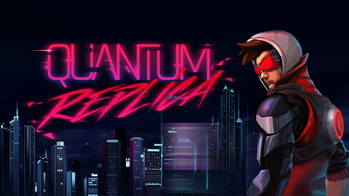 Quantum Replica PC Version Full Game Setup Free Download